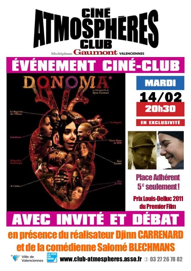14141414////00002222 PlaceAdhérent 5€ seulement! PrixLouis-Delluc2011 duPremierFilm enprésenceduréalisateurDjinnCARRENARD ...