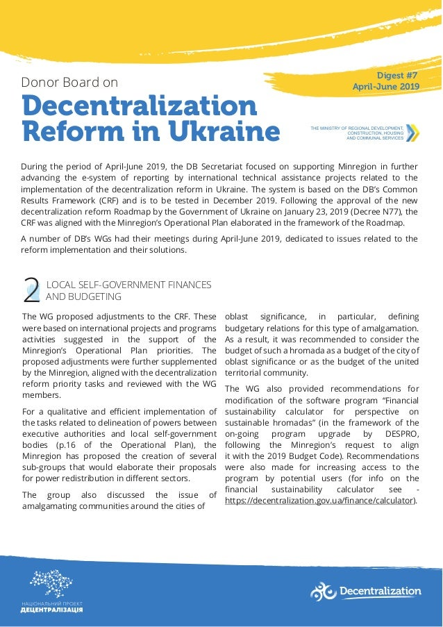 Decentralization Reform in Ukraine Donor Board on Digest #7 April-June 2019 During the period of April-June 2019, the DB S...