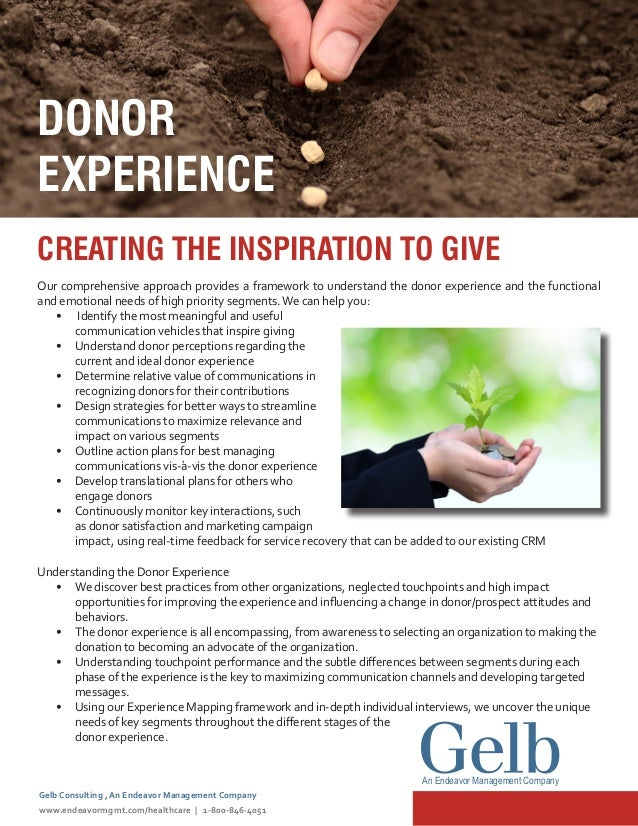 CREATING THE INSPIRATION TO GIVE Our comprehensive approach provides a framework to understand the donor experience and th...
