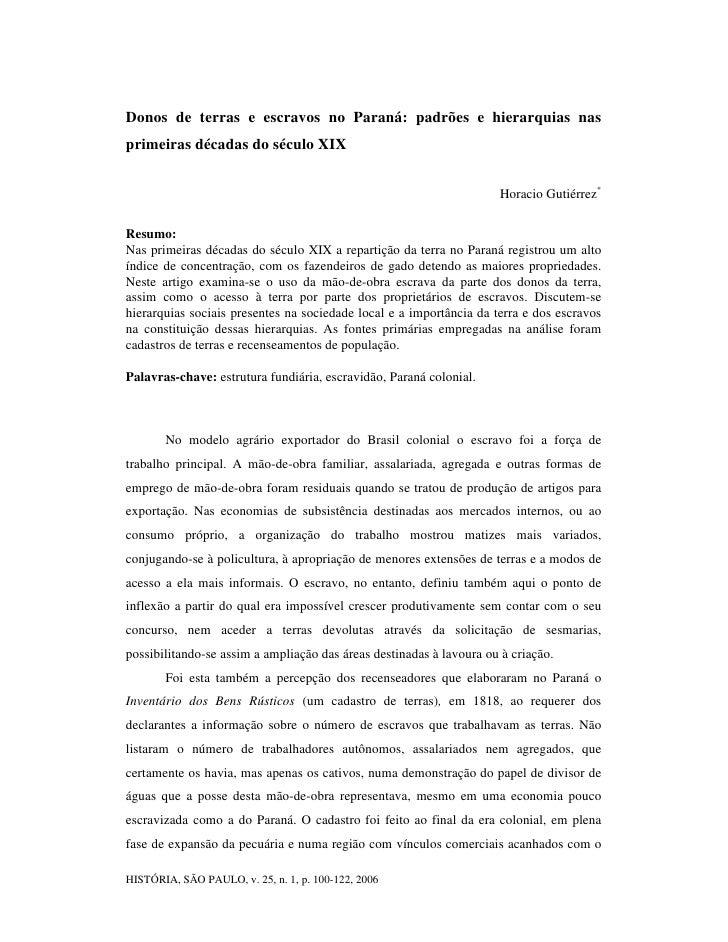 Donos de terras e escravos no Paraná: padrões e hierarquias nas primeiras décadas do século XIX                           ...