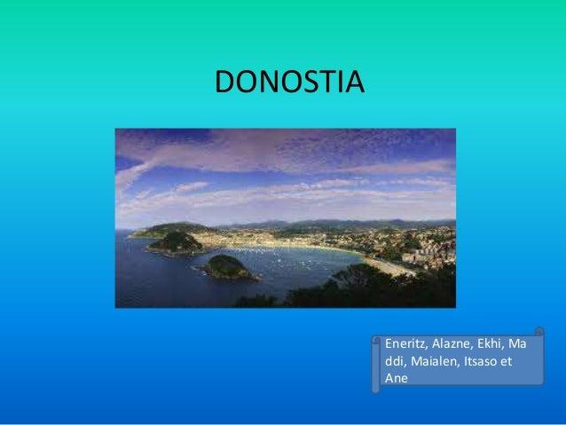 DONOSTIA  Eneritz, Alazne, Ekhi, Ma ddi, Maialen, Itsaso et Ane