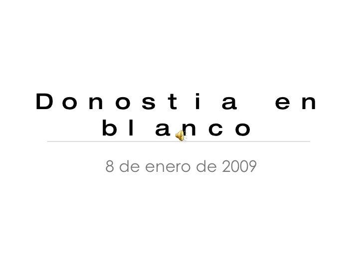 Donostia en blanco 8 de enero de 2009