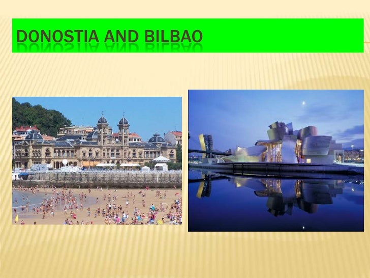 DONOSTIA AND BILBAO