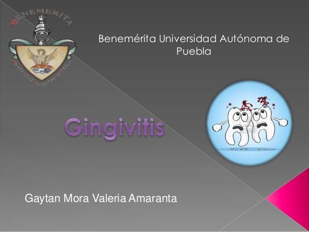 Benemérita Universidad Autónoma de Puebla  Gaytan Mora Valeria Amaranta
