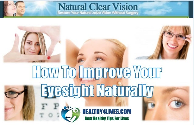 Do Not Miss My Honest Natural Clear Vision Review To Know How To Improve Your Eyesight Easily