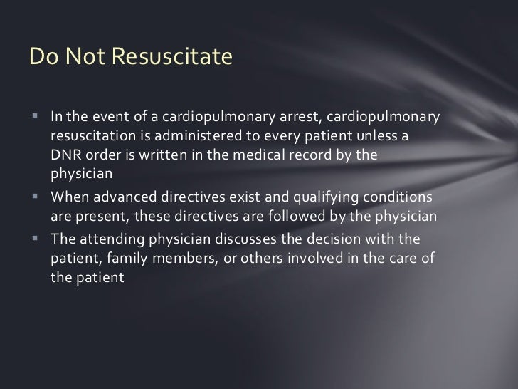 Do Not Resuscitate Legal and Ethical Issues
