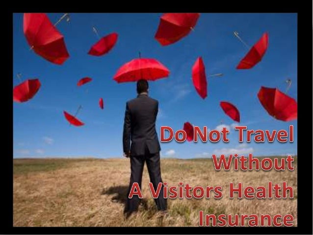 •When you plan for a trip inside or outside the country, it is necessary that you think of global health insurance. •Emerg...