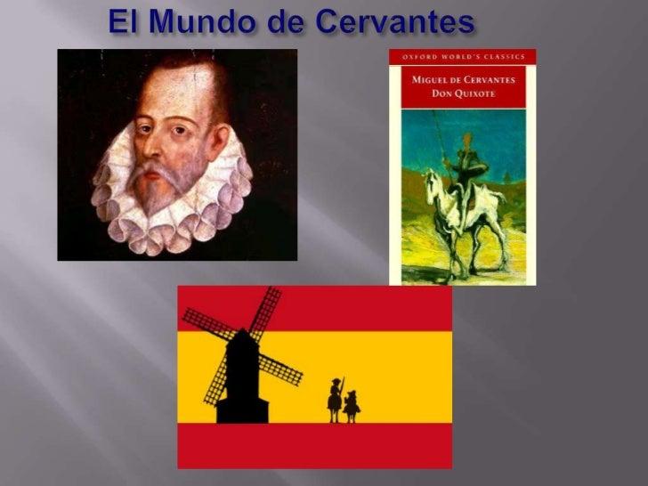 El Mundo de Cervantes<br />