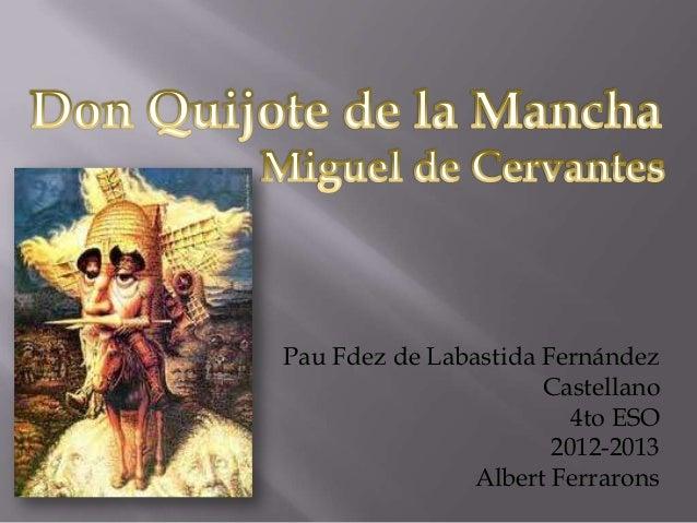Pau Fdez de Labastida Fernández                      Castellano                         4to ESO                       2012...