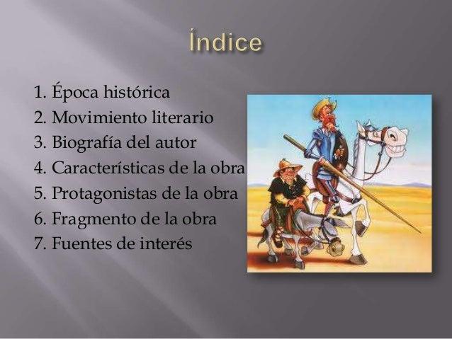 1. Época histórica2. Movimiento literario3. Biografía del autor4. Características de la obra5. Protagonistas de la obra6. ...