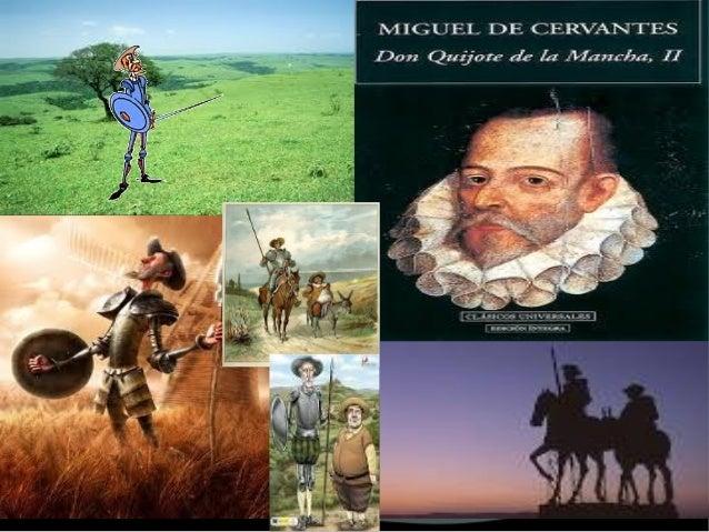 Don quijote de la mancha Y Miguel de cervantes