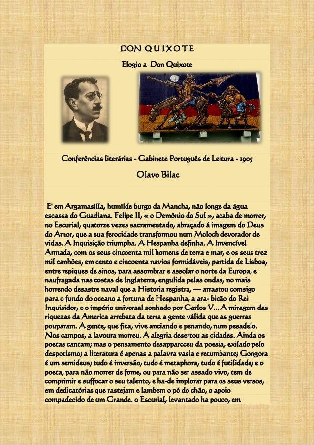 DON Q U I X O T E Elogio a Don Quixote Conferências literárias - Gabinete Português de Leitura - 1905 Olavo Bilac E' em Ar...