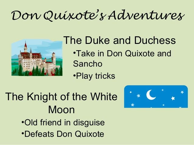 a plot and setting summary of miguel cervantes the adventures of don quixote Don quixote by miguel de cervantes is the story of a man who goes to absurd lengths in the name of chivalry unwavering and possibly insane, quixote and his faithful .