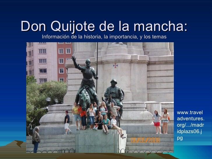 Don Quijote de la mancha:    Información de la historia, la importancia, y los temas                                      ...