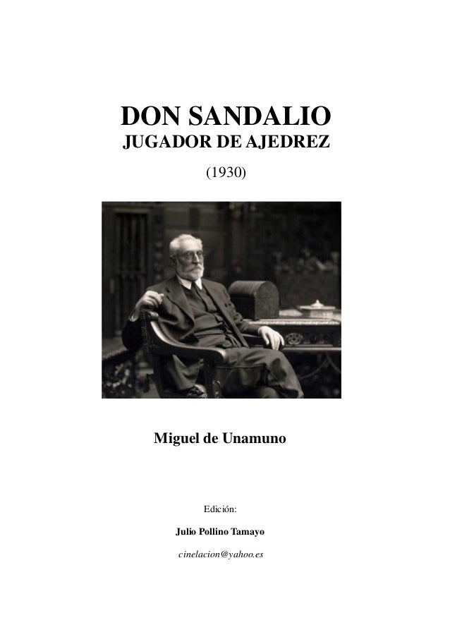 Don De SandalioJugador De SandalioJugador Don Unamuno Ajedrez1930Miguel De Unamuno Ajedrez1930Miguel Don SandalioJugador 6If7gyYbvm