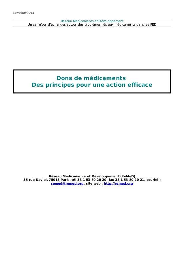 ReMeD03/09/14  Réseau Médicaments et Développement  Un carrefour d'échanges autour des problèmes liés aux médicaments dans...