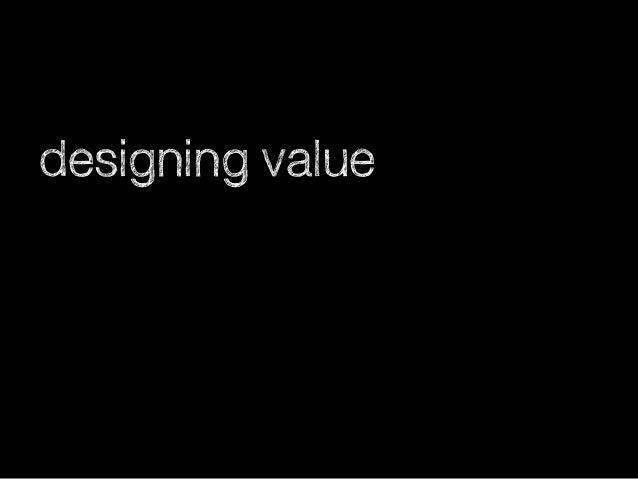 designing value