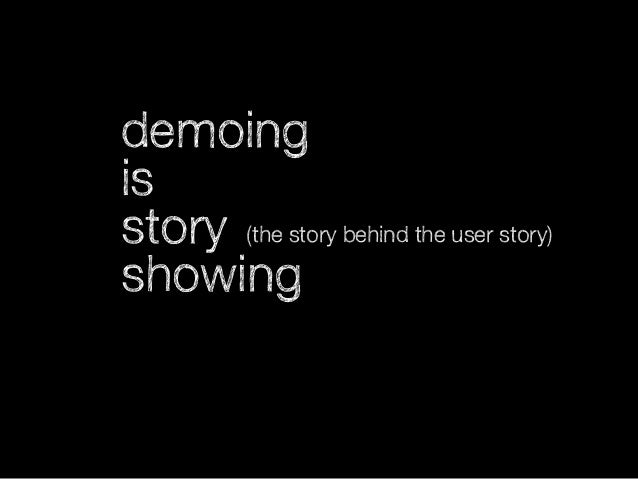 Don't demo facts. Demo stories!