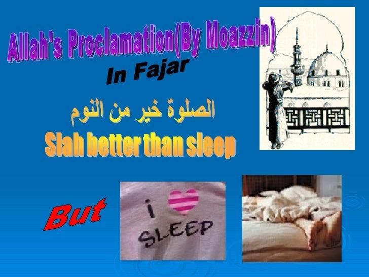 Allah's Proclamation(By Moazzin) But In Fajar
