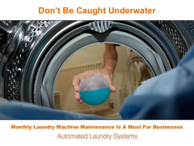 Fireplace Inserts Monthly Laundry Machine Maintenance Is A Must For Businesses Don't Be Caught Underwater