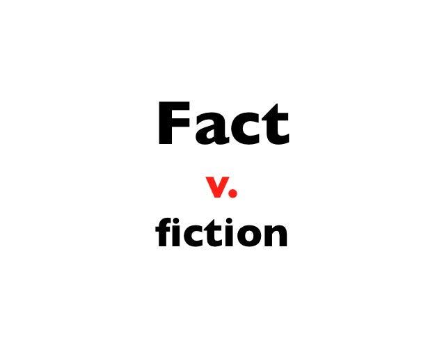 Fact  v.fiction