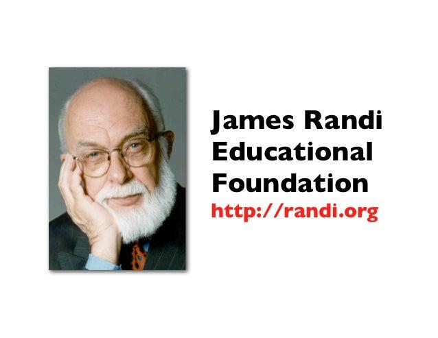 James RandiEducationalFoundationhttp://randi.org