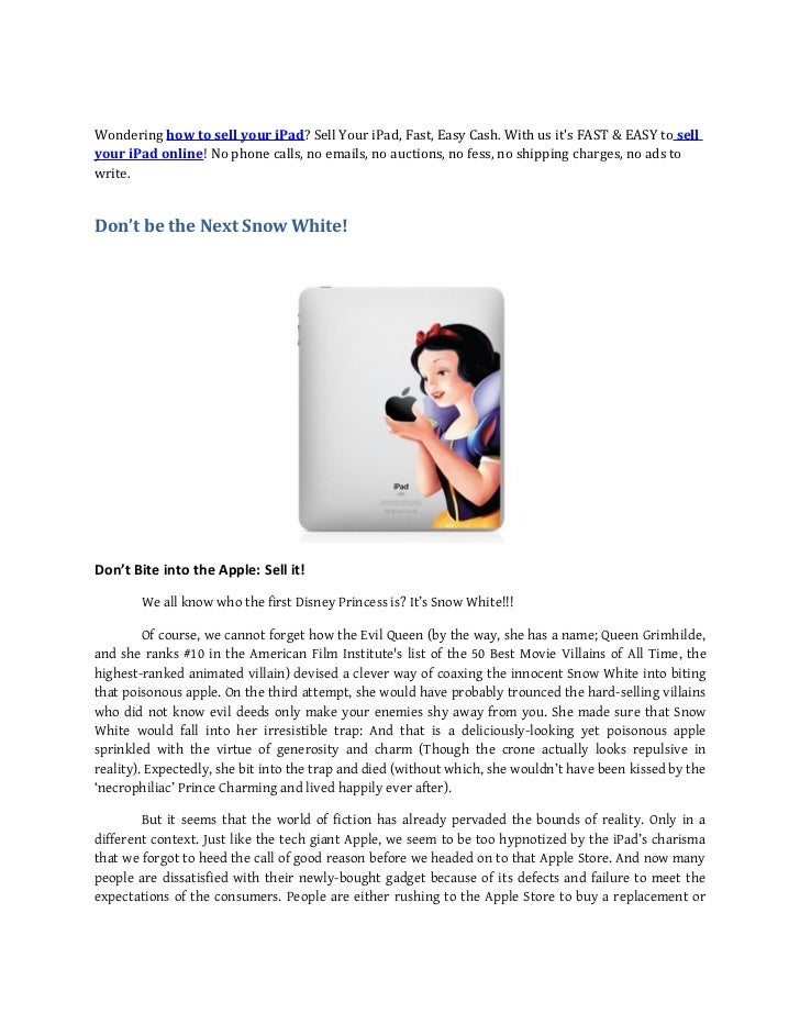 Wondering how to sell your iPad? Sell Your iPad, Fast, Easy Cash. With us its FAST & EASY to sellyour iPad online! No phon...