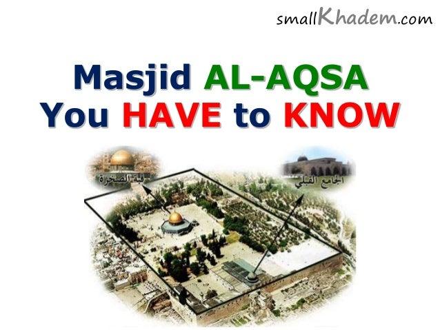 Masjid AL-AQSA You HAVE to KNOW smallKhadem.com