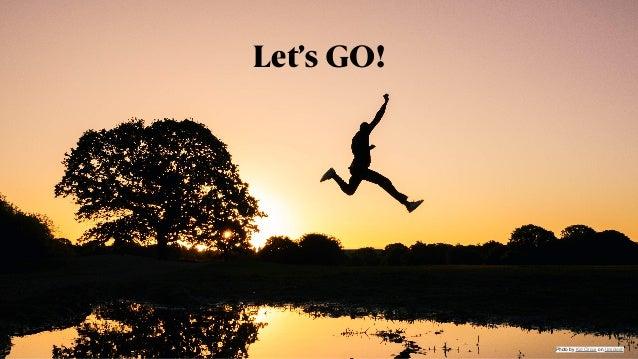 @jeckman Let's GO! Photo byKid CircusonUnsplash