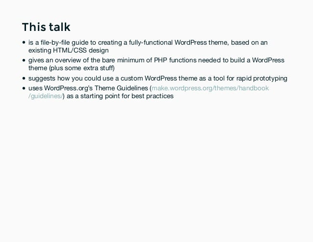 Don\'t Fear the Custom Theme: How to build a custom WordPress theme wi…