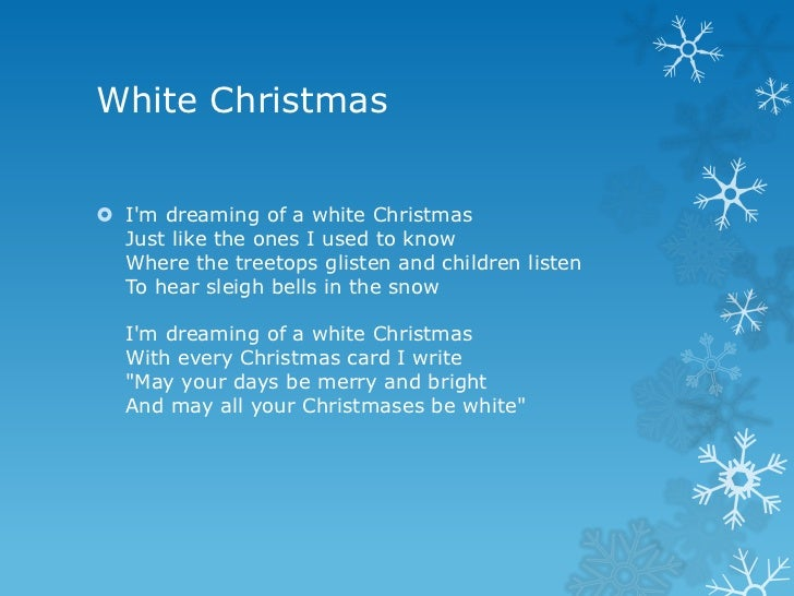 white christmas im dreaming - Im Dreaming Of A White Christmas Lyrics