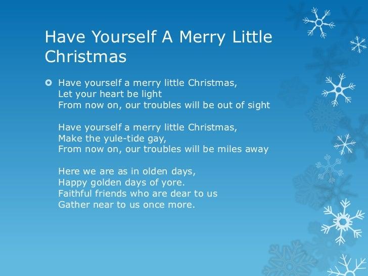 have yourself a merry - Have Yourself A Merry Christmas Lyrics