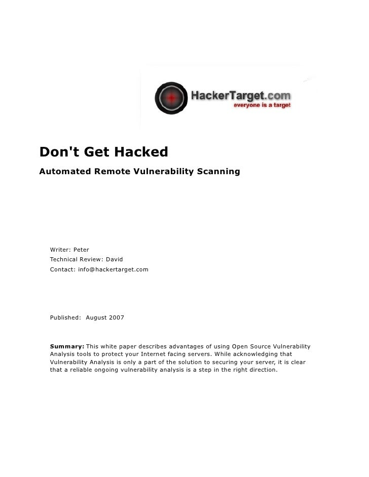 Don't Get Hacked Automated Remote Vulnerability Scanning       Writer: Peter   Technical Review: David   Contact: info@hac...