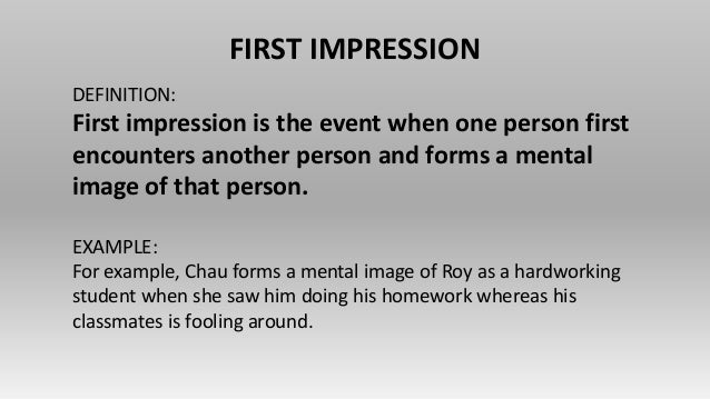 ones first impression of - photo #39