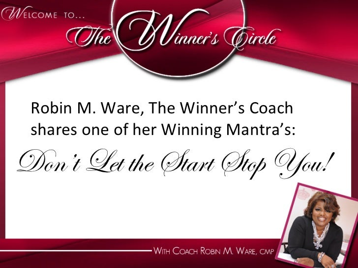 Robin M. Wet the SWinner's Coach     Don't L are, The  tart Stop You!  shares one of her W...