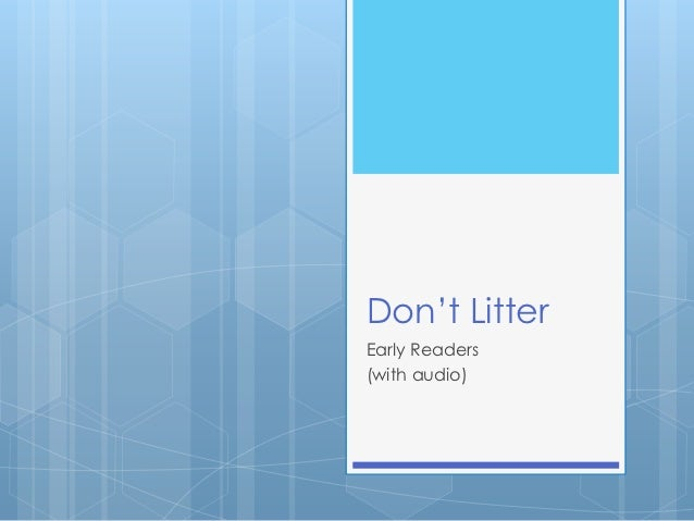 Don't LitterEarly Readers(with audio)
