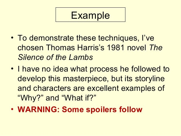 Example • To demonstrate these techniques, I've chosen Thomas Harris's 1981 novel The Silence of the Lambs • I have no ide...