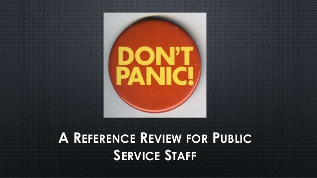 A REFERENCE REVIEW FOR PUBLIC SERVICE STAFF