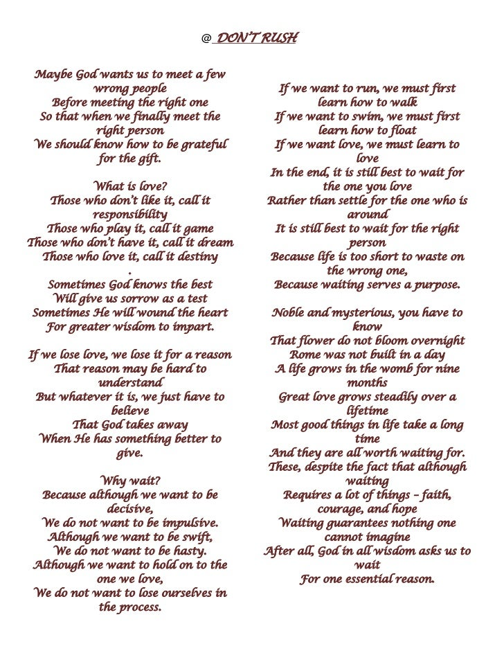 dont rush love poem I am in the graceful rush  she spoke this poem, and the one that follows,  89 responses to poems and quotes.