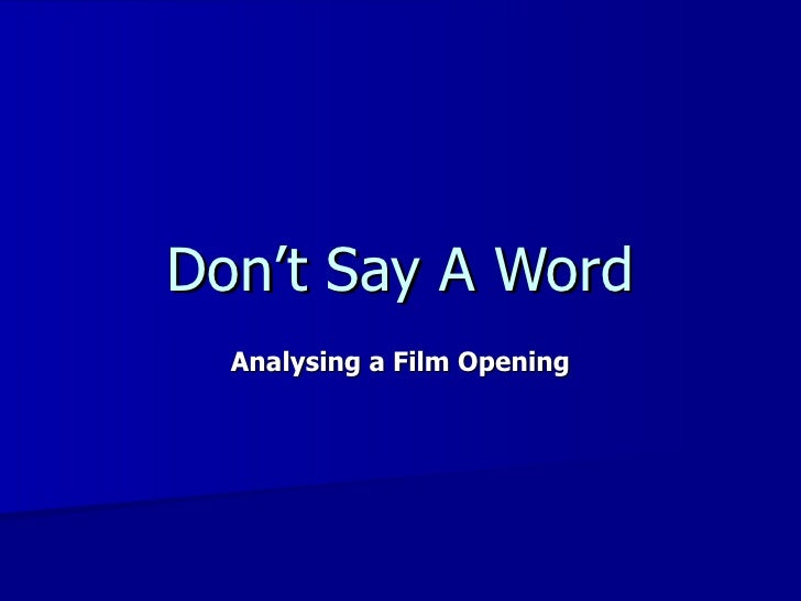 Don't Say A Word Analysing a Film Opening