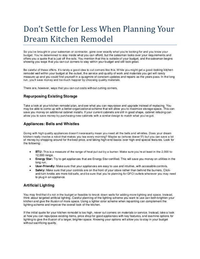 don t settle for less when planning your dream kitchen remodel
