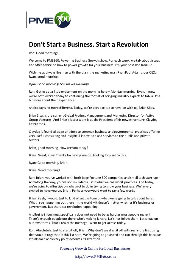 Don't Start a Business. Start a RevolutionRon: Good morning!Welcome to PME360: Powering Business Growth show. For each wee...