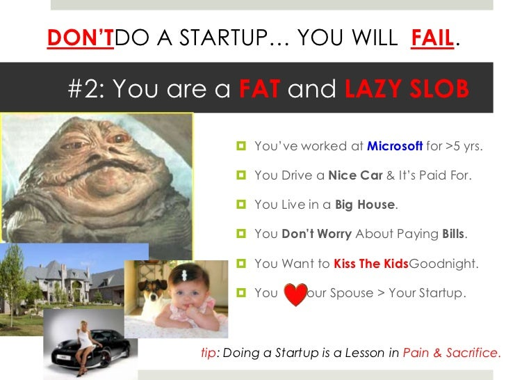 Why NOT To Do a Startup.  Slide 3