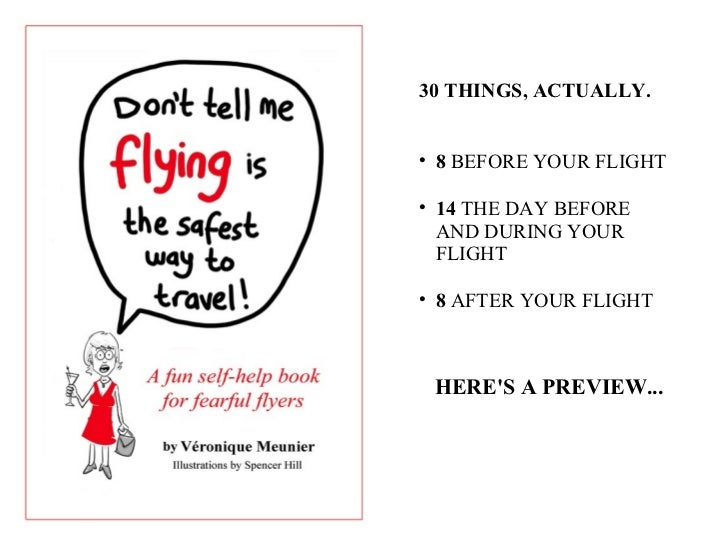 dont tell me flying is the safest way to travel english edition