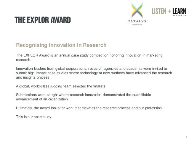 THE EXPLORAWARD  4  Recognising Innovation In Research  The EXPLORAward is an annual case study competition honoringinnova...