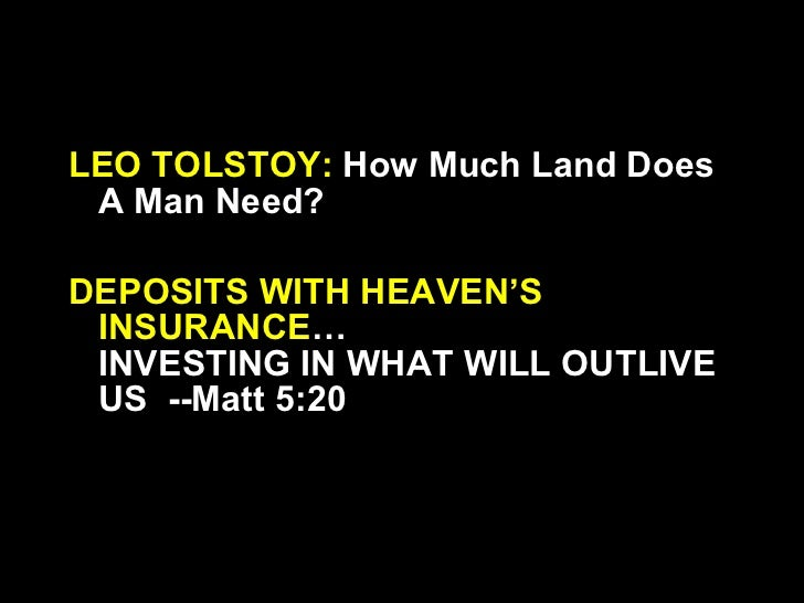 """What we can learn from Tolstoy's Morality Tale, """"How much land does a man need?"""""""