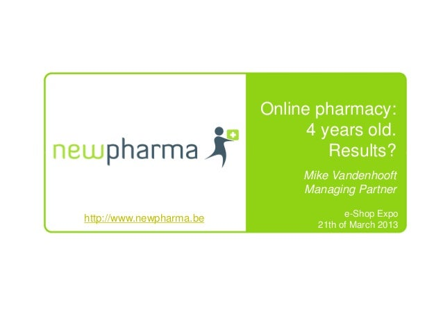 Online pharmacy:                                4 years old.                                   Results?                   ...