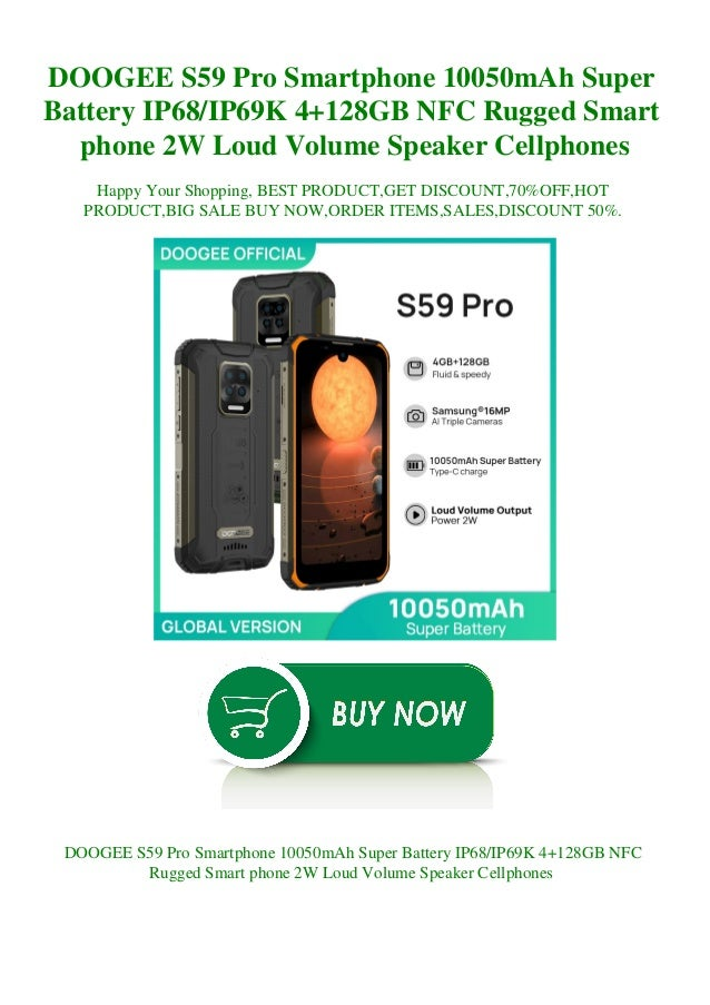 DOOGEE S59 Pro Smartphone 10050mAh Super Battery IP68/IP69K 4+128GB NFC Rugged Smart phone 2W Loud Volume Speaker Cellphon...