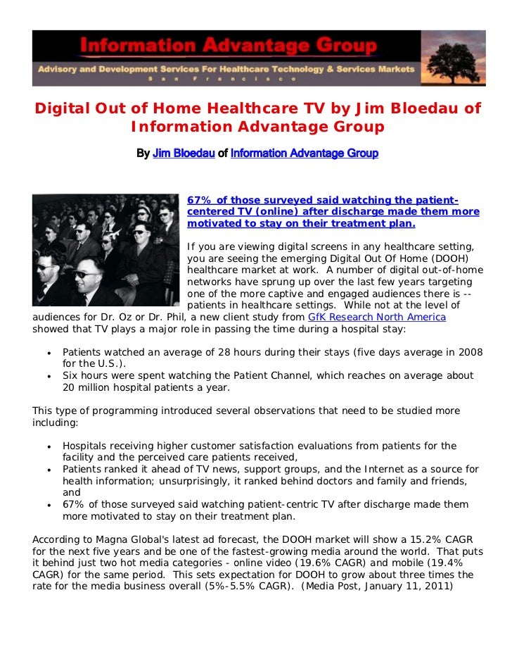 Digital Out of Home Healthcare TV by Jim Bloedau of            Information Advantage Group                      By Jim Blo...