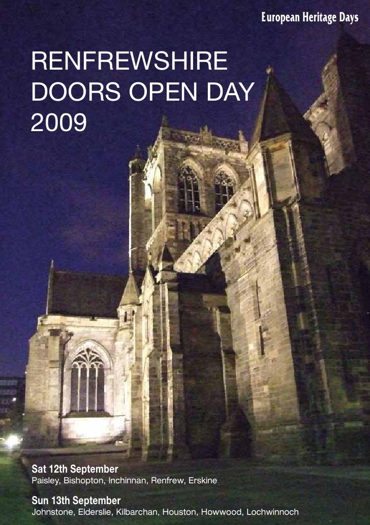 European Heritage Days   RENFREWSHIRE DOORS OPEN DAY 2009     Sat 12th September Paisley, Bishopton, Inchinnan, Renfrew, E...